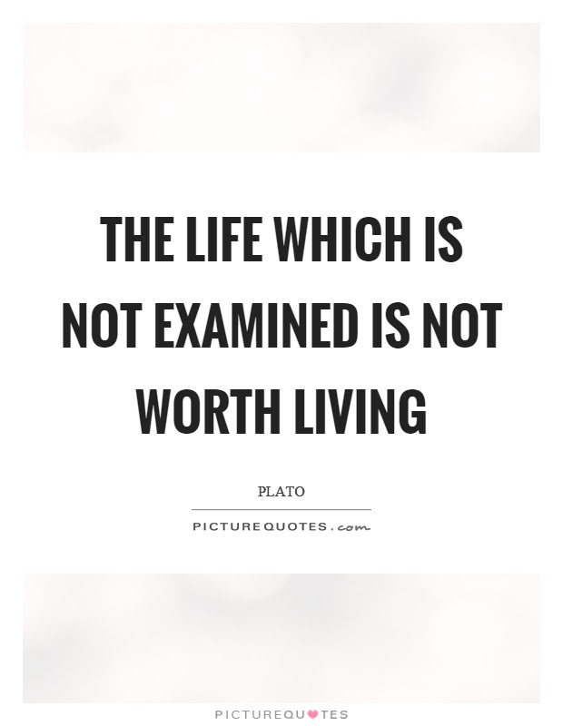 Life Is Not Worth Living Quotes Sayings Life Is Not Worth Living