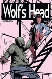 Wolf's Head Issue 4 cover by Von Allan
