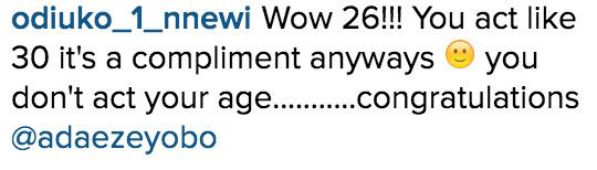 Adaeze Yobo is 26 on IG_Instagram Comments_3