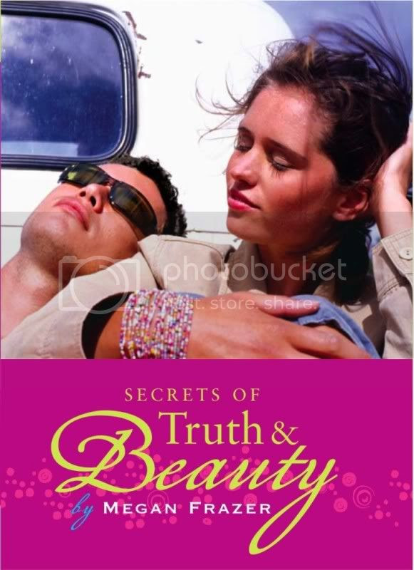 Secrets of Truth and Beauty by Megan Frazer