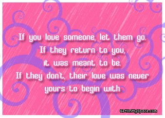 If You Love Someone Let Them Go If They Return To You It They Don