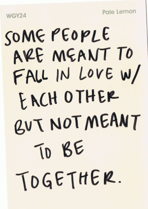 Love Quotes Relationships Couples Falling In Love Falling Out Of