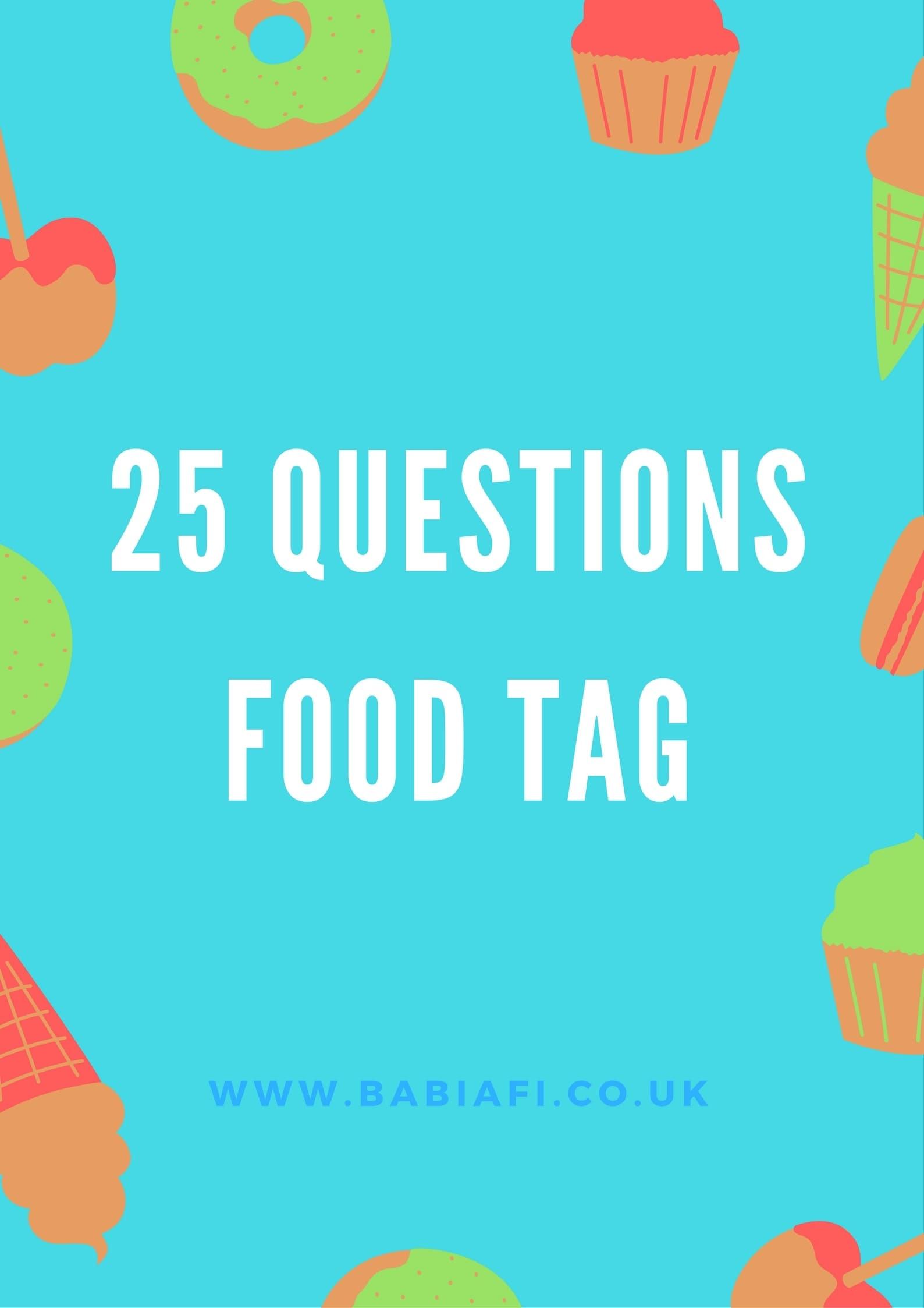 25 Questions Food Tag