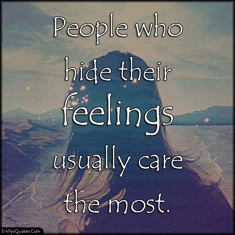 Quotes About People Hiding People 59 Quotes