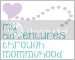 My Adventures Through Mommyhood