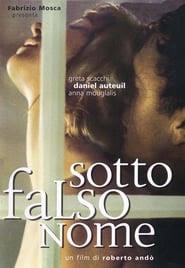 Sotto falso nome Film in Streaming Completo in Italiano