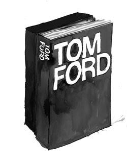 Tom Ford by Rizzoli   Illustration: Patrick Morgan for BoF