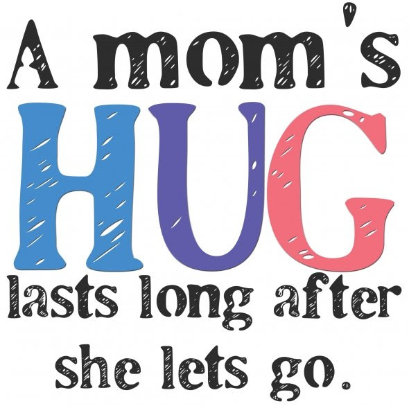 Quotes About Moms A Moms Hug