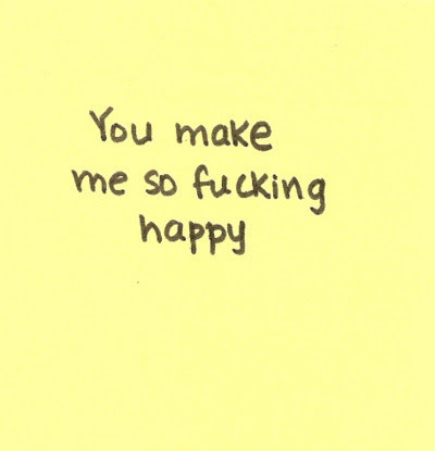 You Make Me Happy Quotes Tumblr For Him