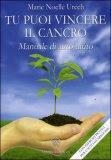 Tu Puoi Vincere il Cancro