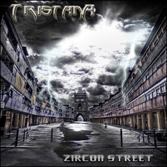 Tristana - Zircon Street