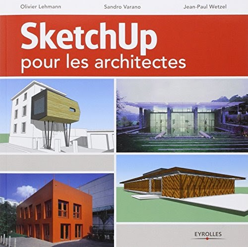 telecharger livres francais pdf sketchup pour les architectes. Black Bedroom Furniture Sets. Home Design Ideas