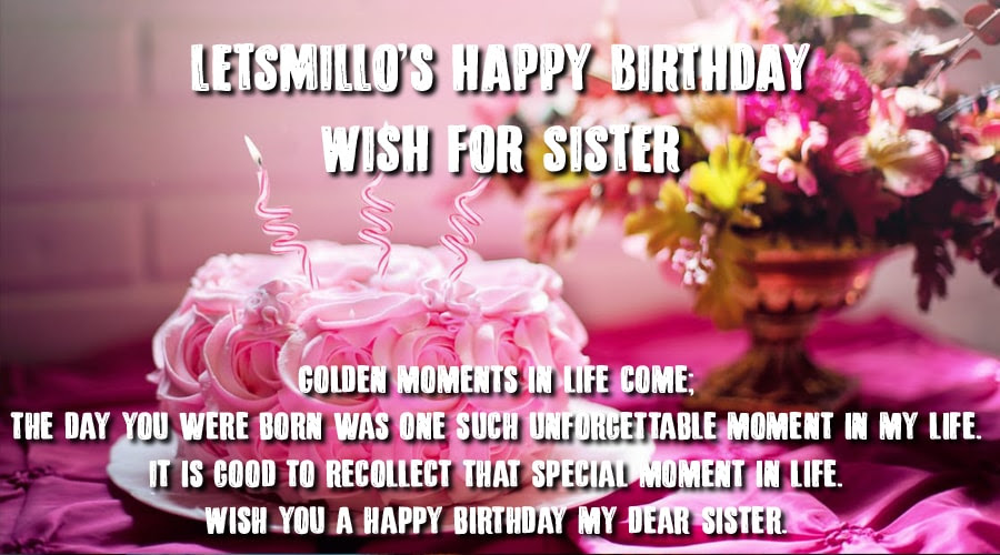 426 Happy Birthday Sister Wishes Happy Birthday Sister Messages