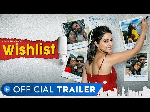 Wishlist   Official Trailer   Hina Khan   Rahat Kazmi