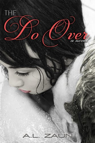 The Do Over by A. L. Zaun