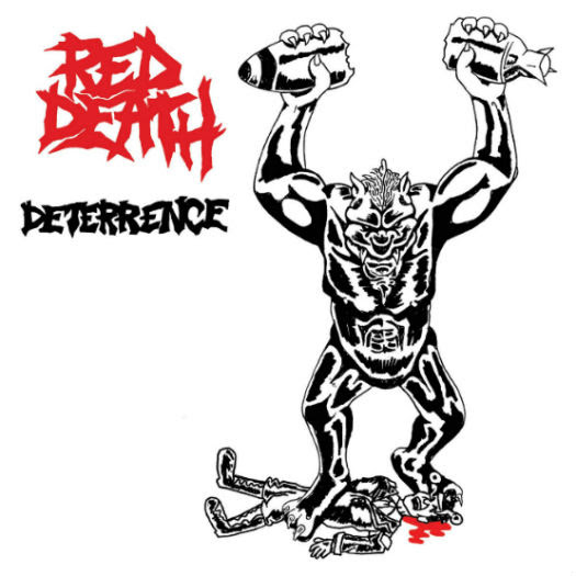 Red Death - Deterrence