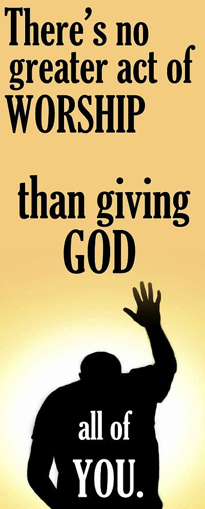 Giving God All Of You Quote Picture