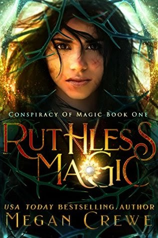 SPFBO Finalist: Ruthless Magic by Megan Crewe (reviewed by Lukasz Przywoski & David Stewart)