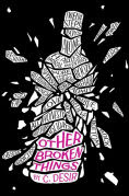 Title: Other Broken Things, Author: C. Desir