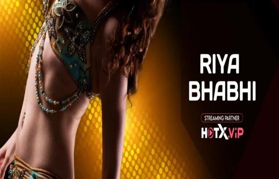 Riya Bhabhi UNCUT (2021) - HotX Short Film