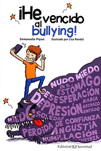 Descargar ¡He vencido al bullying! (Conocer y comprender ...