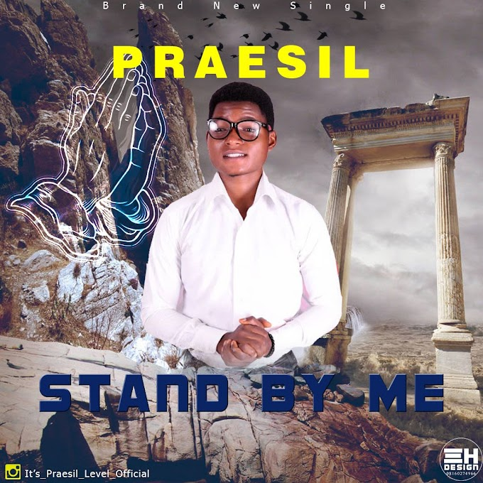 Mp3: Praesil – Stand By Me