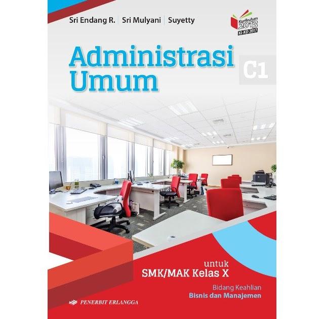 Materi Administrasi Umum Kelas 10 Semester 1 Kurikulum 2013 Revisi Sekolah