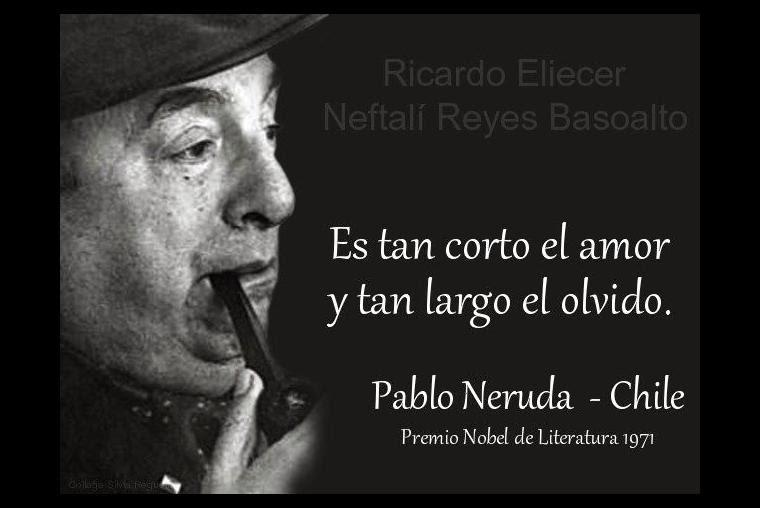 Pablo Neruda 10 De Las Frases Mas Romanticas Del Poeta Chileno De10