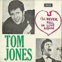 45cat Tom Jones Ill Never Fall In Love Again Decca Portugal