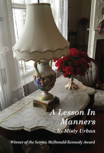 A Lesson in Manners, published by Snake Nation Press