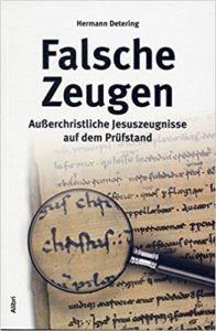 Falsche Zeugen, Hermann Detering, 2011