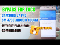 Samsung J7 Pro (SM J730) Bypass Frp Lock Google Account  Without Flash Rom Combination