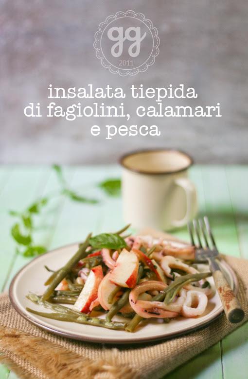 insalata di fagiolini, calamari e pesca