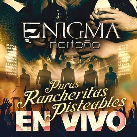 Enigma Norteño- Puras Rancheritas Pisteables (En Vivo)
