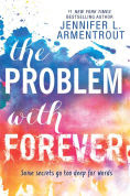 Title: The Problem with Forever, Author: Jennifer L. Armentrout