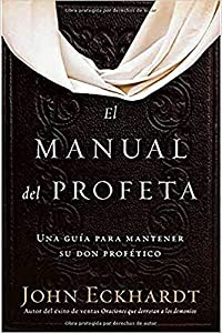 manual del profeta john eckhardt pdf