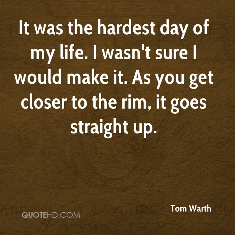 Tom Warth Quotes Quotehd