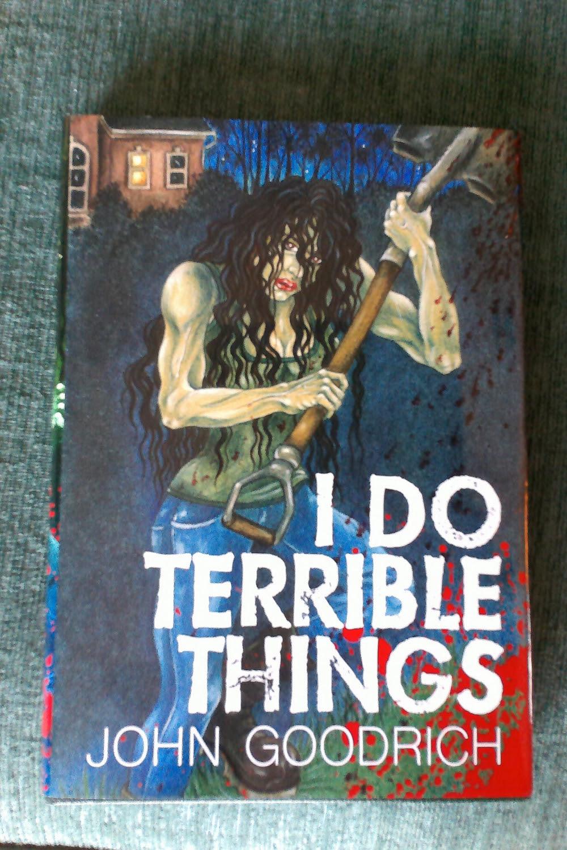 I Do Terrible Things