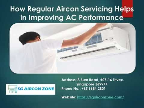 How Regular Aircon Servicing Helps in Improving AC Performance? SG Airco...