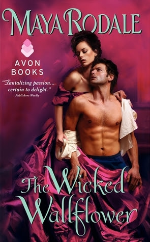 The Wicked Wallflower (Wicked Wallflowers, #1)