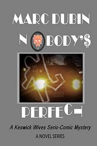 Nobody's Perfect by Marc Dubin