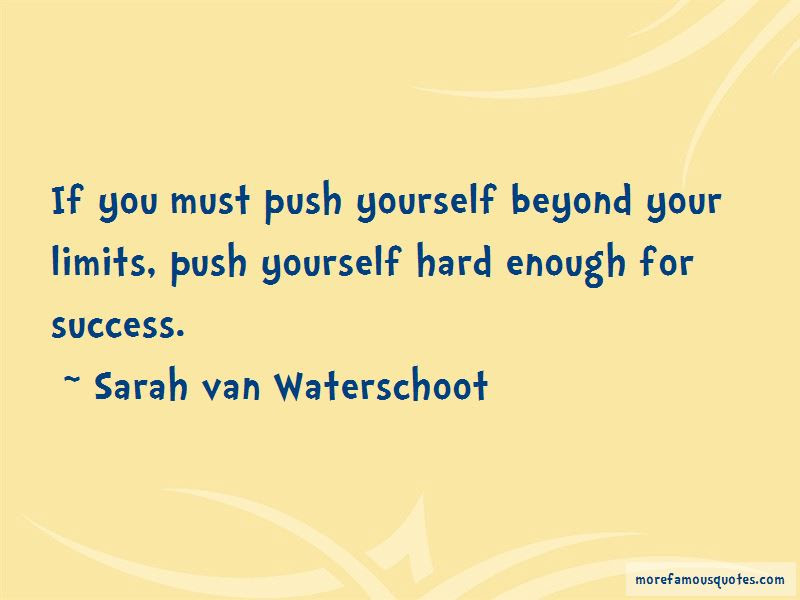 Push Yourself Beyond Your Limits Quotes Top 3 Quotes About Push