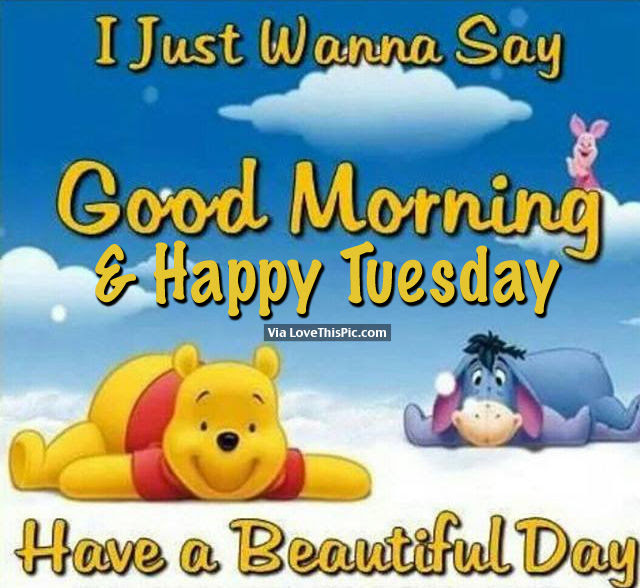 Happy Tuesday Just Wanna Say Good Morning Jpg Clipartingcom