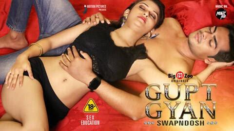 Gupt Gyan Swapndosh (2021) - Big Movie Zoo Web Series Season 1 Complete
