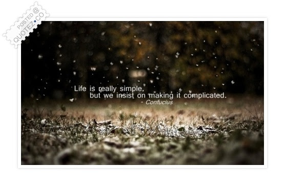 Life Is Really Simple Life Quote Quotez Co