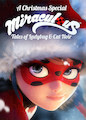 Christmas Special: Miraculous: Tales..., A