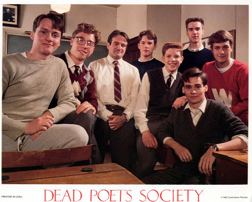 http://images1.fanpop.com/images/image_uploads/Dead-Poets-Society-Lobby-Cards-dead-poets-society-898393_494_397.jpg