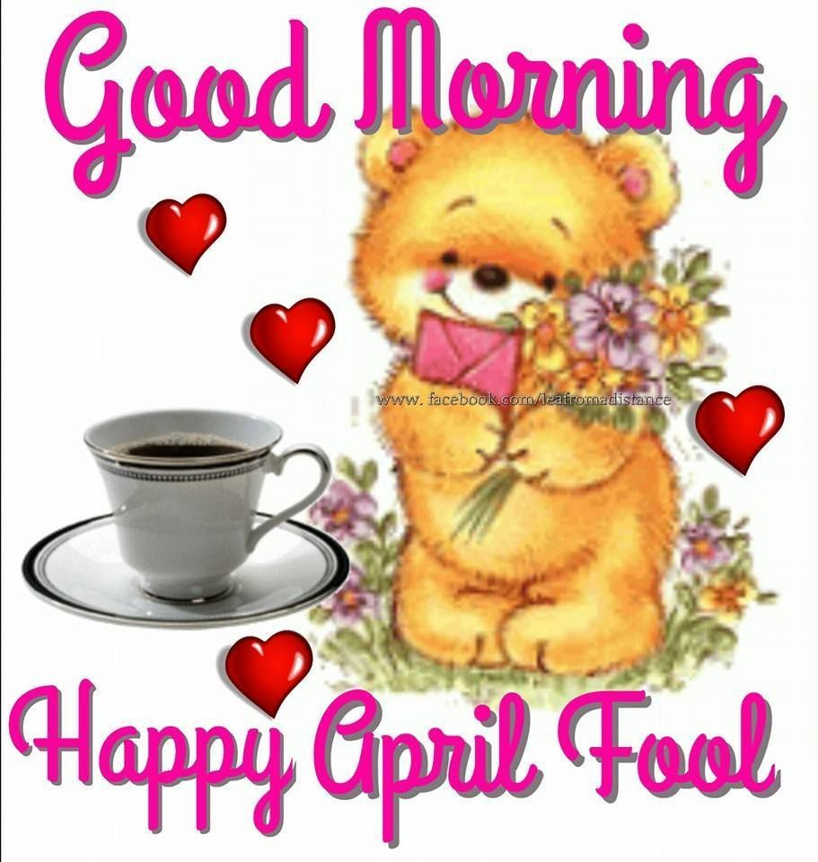 Good Morning Happy April Fools Pictures Photos And Images For
