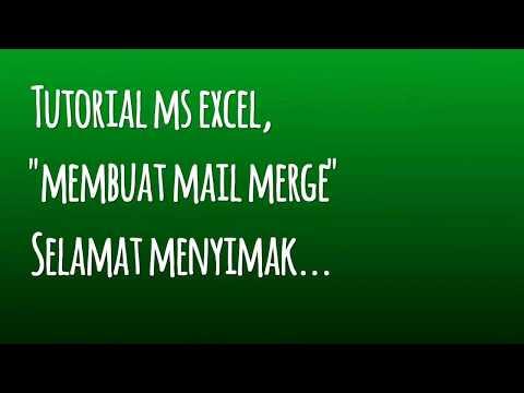 Cara Membuat Mail Merge dengan Microsoft Word dan Microsoft Excel
