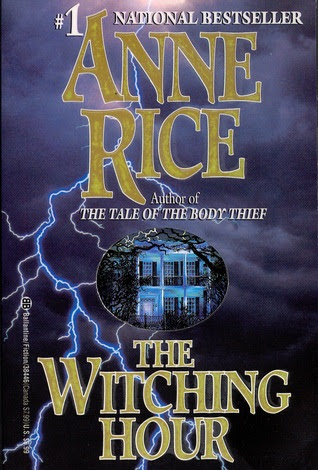 The Witching Hour Lives Of The Mayfair Witches 1 By